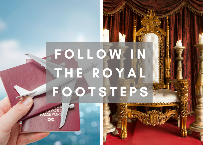 Follow in the Royal Footsteps