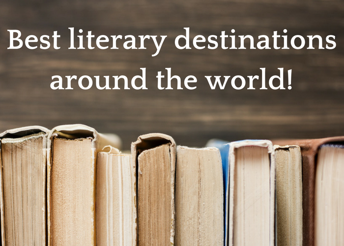 Best literary destinations around the world