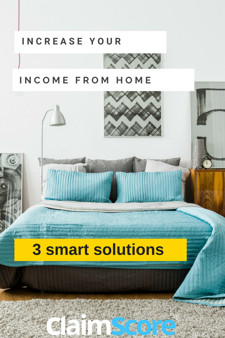 quick quide to increase your income from home by ClaimScore