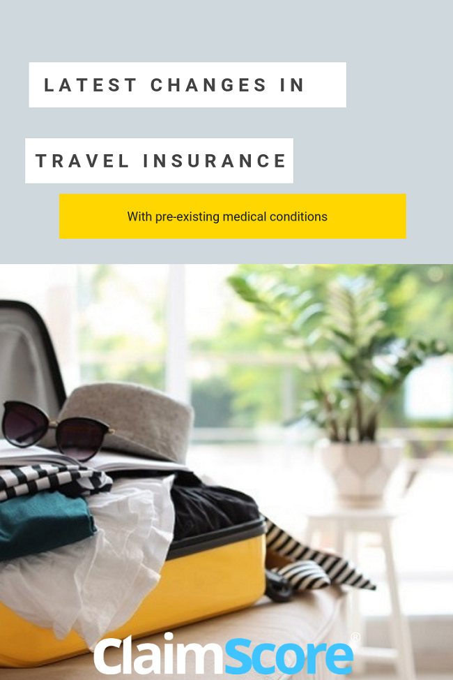 Latest changes in travel insurance with medical conditions