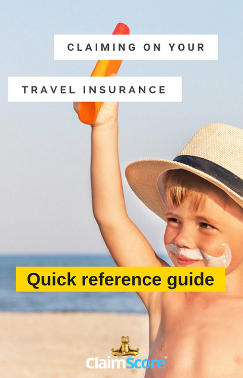 claiming on your travel insurance - quick reference guide- Claimscore